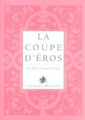 L'or du vin t.1 ; la coupe d'Eros ; la chair, l'amour, le vin - Couverture - Format classique