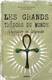 Les grands trésors du Monde ; histoire et légende - Intérieur - Format classique