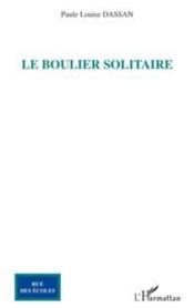 Le boulier solitaire - Couverture - Format classique