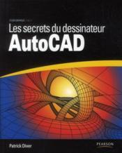 Les secrets du dessinateur AutoCAD - Couverture - Format classique