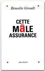 Cette mâle assurance - Couverture - Format classique