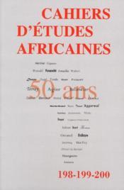 Cahiers d'études africaines N.198 ; t.199 ; t.200 ; que sont nos amours africaines devenues ? - Couverture - Format classique