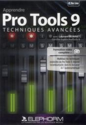 Apprendre Pro Tools 9 ; techniques avancées - Couverture - Format classique