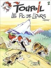 Toupoil t.2 ; le pic de l'ours - Couverture - Format classique
