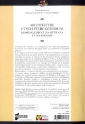 Architecture et sculpture gothiques ; renouvellement des méthodes et des regards - 4ème de couverture - Format classique