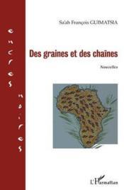 Des graines et des chaînes - Couverture - Format classique