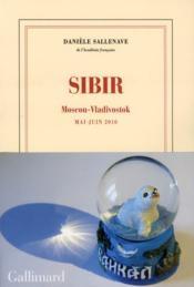 Sibir ; Moscou-Vladivostok (mai-juin 2010) - Couverture - Format classique