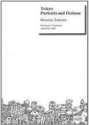 Tokyo,Portraits And Fictions (Version Anglaise) - Couverture - Format classique
