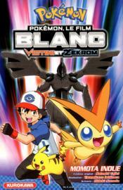 Pokémon ; le film ; blanc ; Victini et Zekrom - Couverture - Format classique