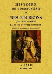 Histoire du Bourbonnais et des Bourbons qui l'ont possédé - Couverture - Format classique
