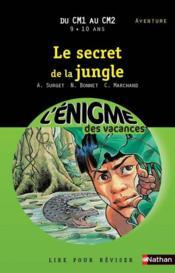 L'ENIGME DES VACANCES PRIMAIRE T.4 ; le secret de la jungle ; du CM1 au CM2 - Couverture - Format classique