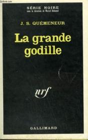 La Grande Godille. Collection : Serie Noire N° 1212 - Couverture - Format classique