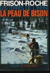 Les Terres De L'Infini. La Peau De Bison. - Couverture - Format classique