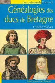 Genealogies Des Ducs De Bretagne - Couverture - Format classique