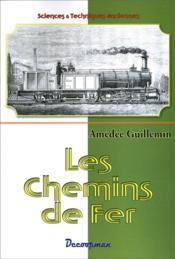 Les chemins de fer - Couverture - Format classique