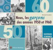Nous, les garçons des années 50 et 60 - Couverture - Format classique