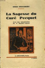 La Sagesse Du Cure Pecquet - Couverture - Format classique