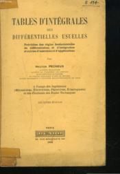 TABLES D'INTEGRALES DES DIFFERENTIELES USUELLES, précédées des règles fondamentales de différentiation et d'intégration et suivies d'exercices et d'applications. - Couverture - Format classique