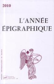 L'Annee Epigraphique ; 2010 - Couverture - Format classique
