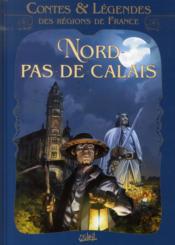 Contes et légendes des régions de France t.3 ; Nord Pas-de-Calais - Couverture - Format classique