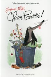 telecharger Joyeux Noel, Chien Pourri ! livre PDF en ligne gratuit