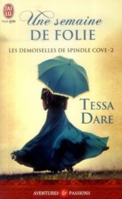 telecharger Les demoiselles de Spindle Cove t.2 – une semaine de folie livre PDF/ePUB en ligne gratuit