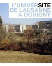 L'universite de lausanne a dorigny - Couverture - Format classique