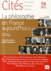 Revue Cites T.58 ; La Philosophie En France Aujourd'Hui T.2 ; Grandes Voies Philosophiques - Couverture - Format classique