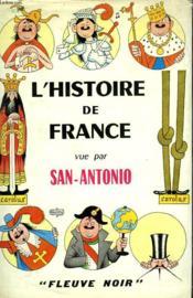 L'Histoire De France Vue Par San-Antonio - Couverture - Format classique
