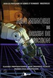 Aide Memoire De Dessin De Construction - Couverture - Format classique