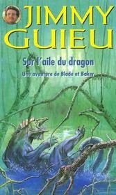 Jimmy Guieu T.125 Sur L'Aile Du Dragon - Intérieur - Format classique