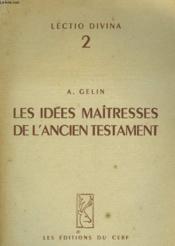 Les Idees Maitresses De L'Ancien Testament - Couverture - Format classique