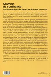 Chevaux de souffrance ; les marathons de danse en Europe (1931-1960) - 4ème de couverture - Format classique