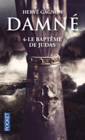 Damné t.4 ; le baptême de Judas - Couverture - Format classique