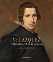 Velàzquez ; l'affrontement de la peinture - Couverture - Format classique