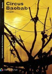 Circus baobab cirque (carnets de la creation) - Couverture - Format classique