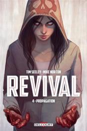 Revival T.4 ; propagation - Couverture - Format classique