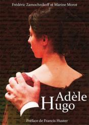 Adèle Hugo - Couverture - Format classique