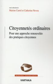 Citoyennetés ordinaires ; pour une approche renouvelée des pratiques citoyennes - Couverture - Format classique