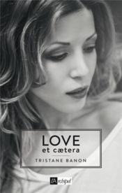 Love et ceatera - Couverture - Format classique