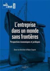 L'entreprise dans un monde sans frontières ; perspectives économiques et juridiques - Couverture - Format classique