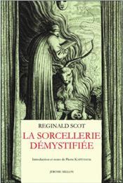 La sorcellerie démystifiée - Couverture - Format classique