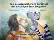 Das aussergewöhnliche Schicksal des einfältigen Jean Bougniart - Couverture - Format classique
