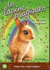 Les lapins magiques T.2 ; des vacances magiques - Couverture - Format classique