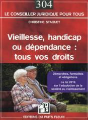 Vieillesse, handicap ou dépendance : tous vos droits - Couverture - Format classique