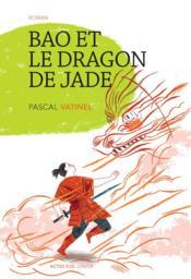 Bao et le dragon de jade - Couverture - Format classique
