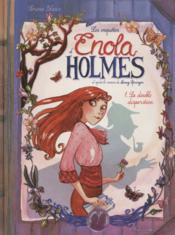 Les enquêtes d'Enola Holmes T.1 ; la double disparition - Couverture - Format classique