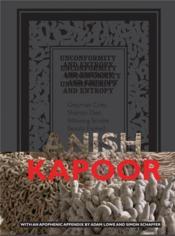 Anish kapoor unconformity and entropy - Couverture - Format classique