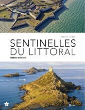 Sentinelles du Littoral - Couverture - Format classique