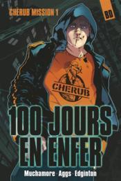 Cherub mission T.1 ; 100 jours en enfer - Couverture - Format classique